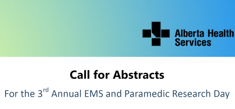 Call for abstracts: 3rd Annual EMS and Paramedic Research Day, Alberta