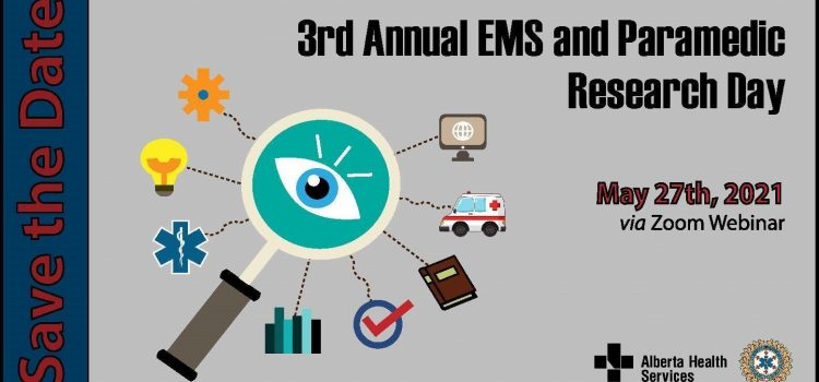 Save the date: Alberta Health Services EMS Research Day – May 27th